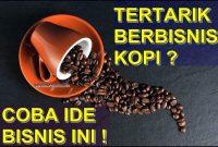 ide bisnis peluang usaha kopi