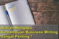 alasan mengapa menulis bisnis atau business writing adalah penting