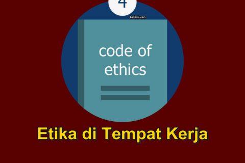 Meningkatkan Etika di Tempat Kerja