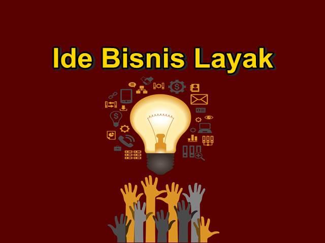 Ide bisnis yang layak, 5 faktor bisnis tersebut layak