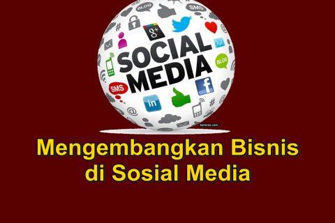 menumbuhkan bisnis di media sosial
