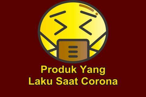 20+ Produk yang Laku Dijual Selama Wabah Epidemi (Virus Corona)