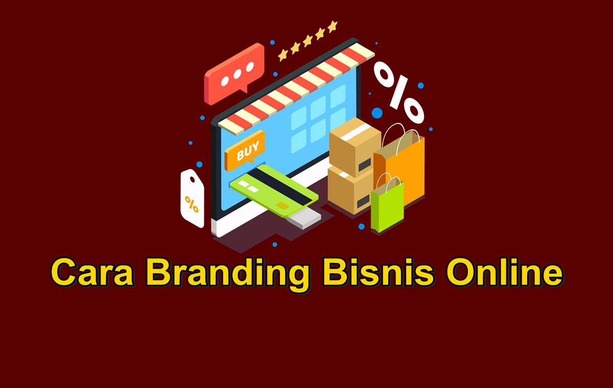 cara membangun merek, merk brand bisnis online untuk pemula dari awal