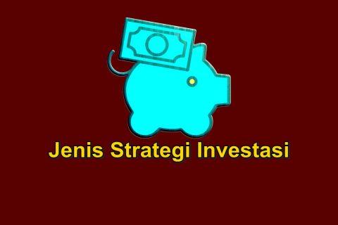 Jenis Strategi Investasi
