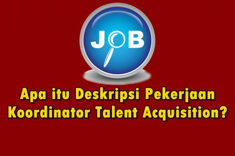 Deskripsi-Pekerjaan-kordinator-talent-acquisition