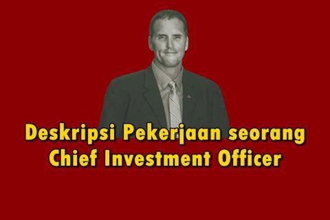 Deskripsi Pekerjaan seorang Chief Investment Officer